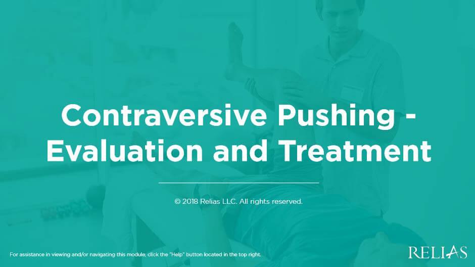 Contraversive Pushing: Evaluation and Treatment