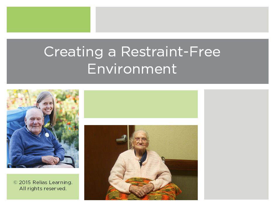 Creating a Restraint-Free Environment
