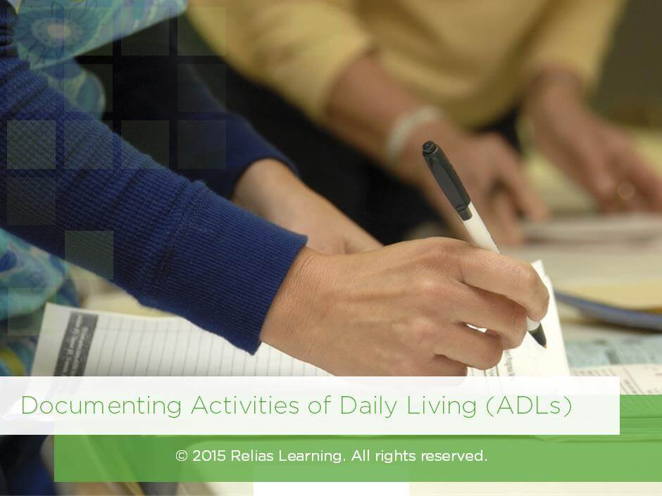 Documenting Activities of Daily Living (ADLs)