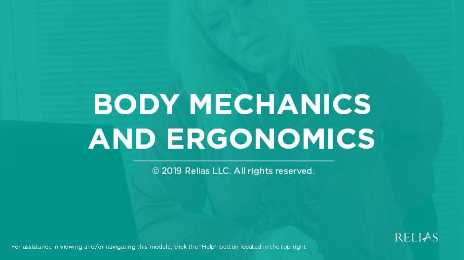Ergonomics & Body Mechanics