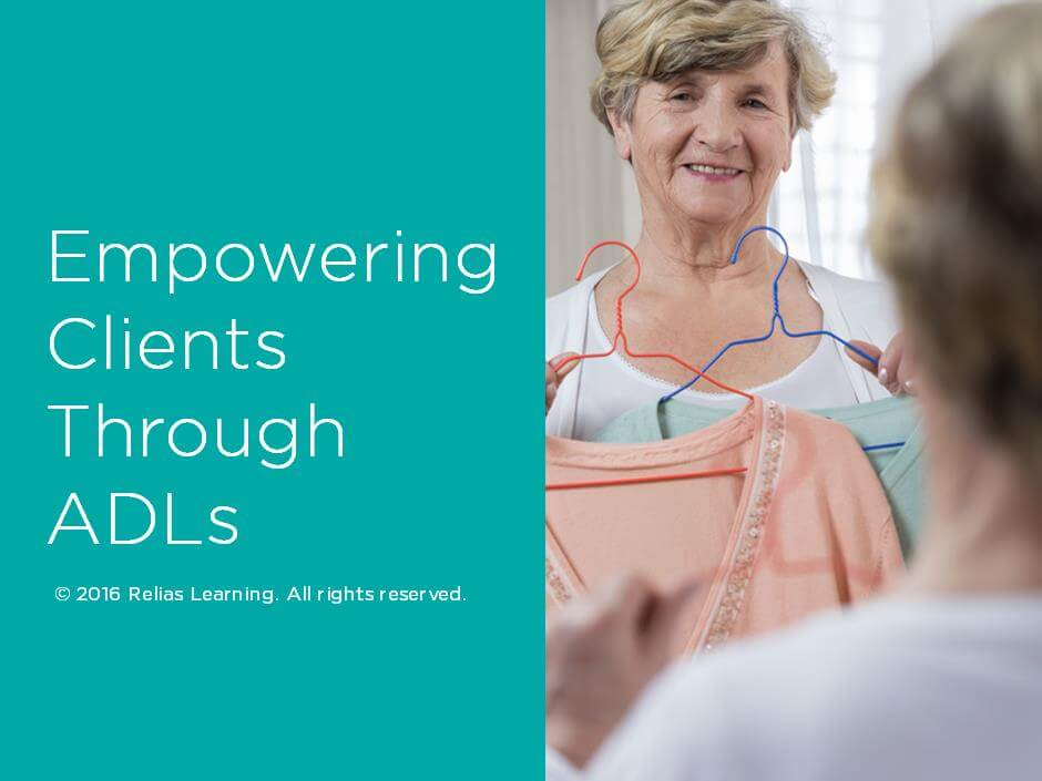 Empowering Clients Through ADLs
