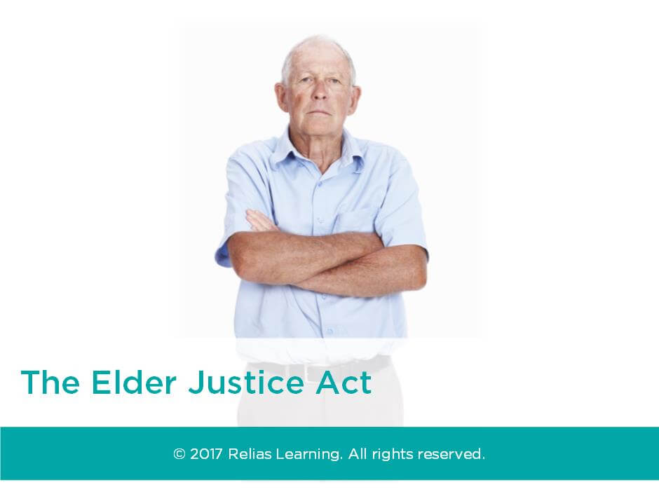 The Elder Justice Act Self-Paced