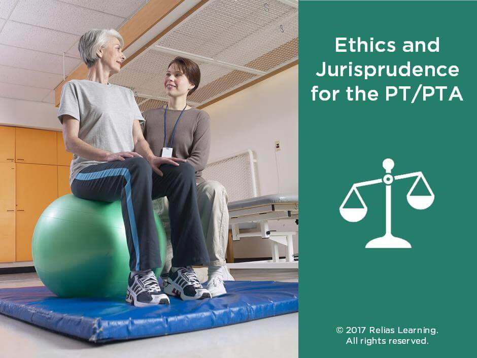 Ethics and Jurisprudence for the PT/PTA