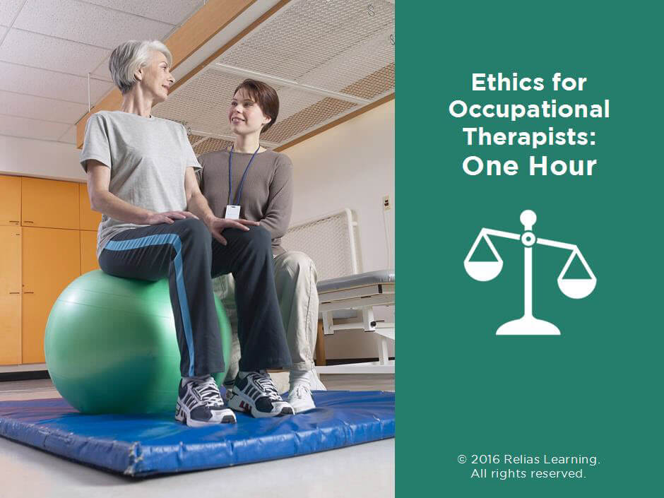 Ethics for Occupational Therapists: One Hour