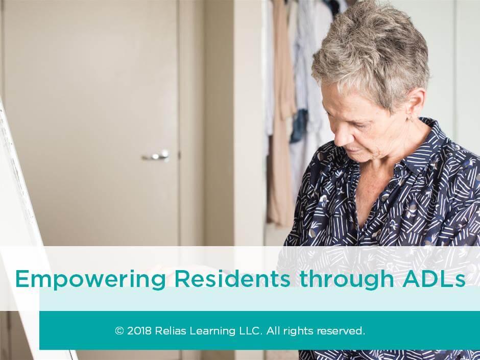 Empowering Residents through ADLs