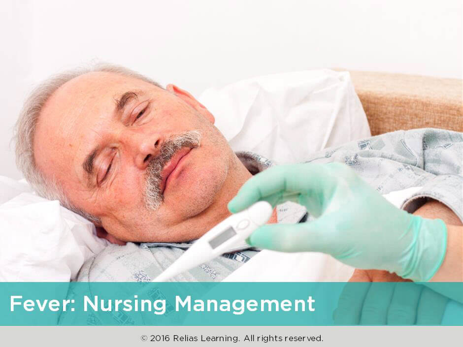 Fever: Nursing Management