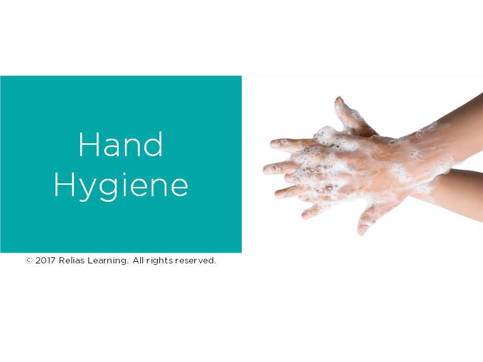 Hand Hygiene: The Basics Self-Paced