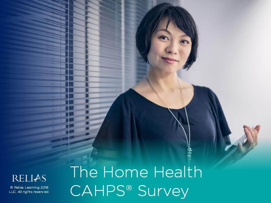 The Home Health CAHPS Survey