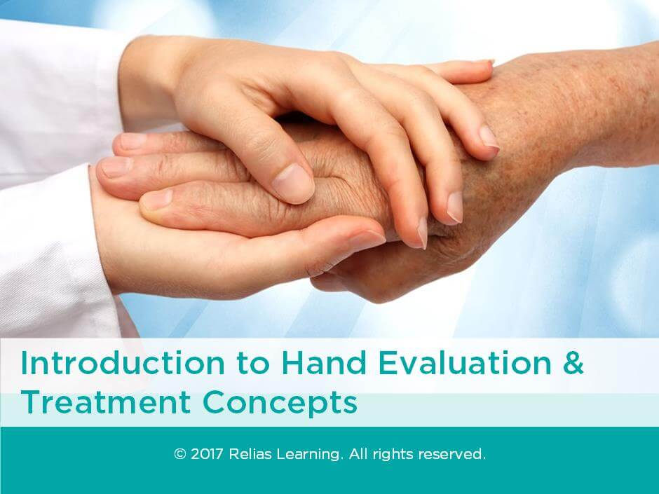 Introduction to Hand Evaluation and Treatment Concepts