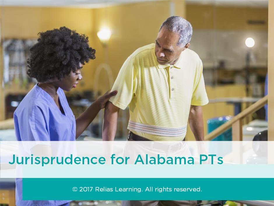 Jurisprudence for Alabama PTs