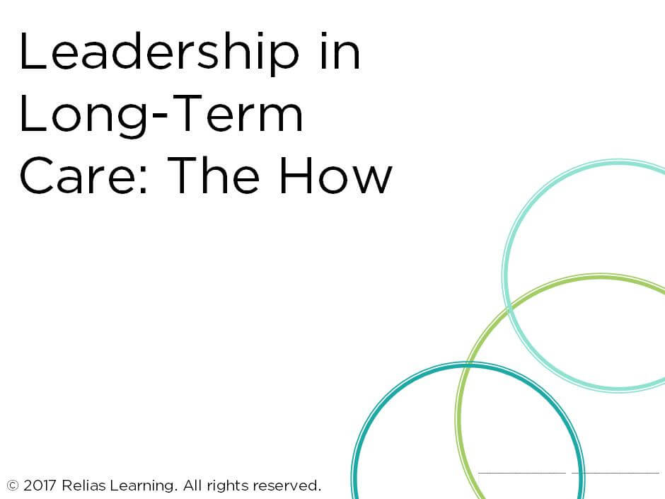 Leadership in Long-Term Care: The How