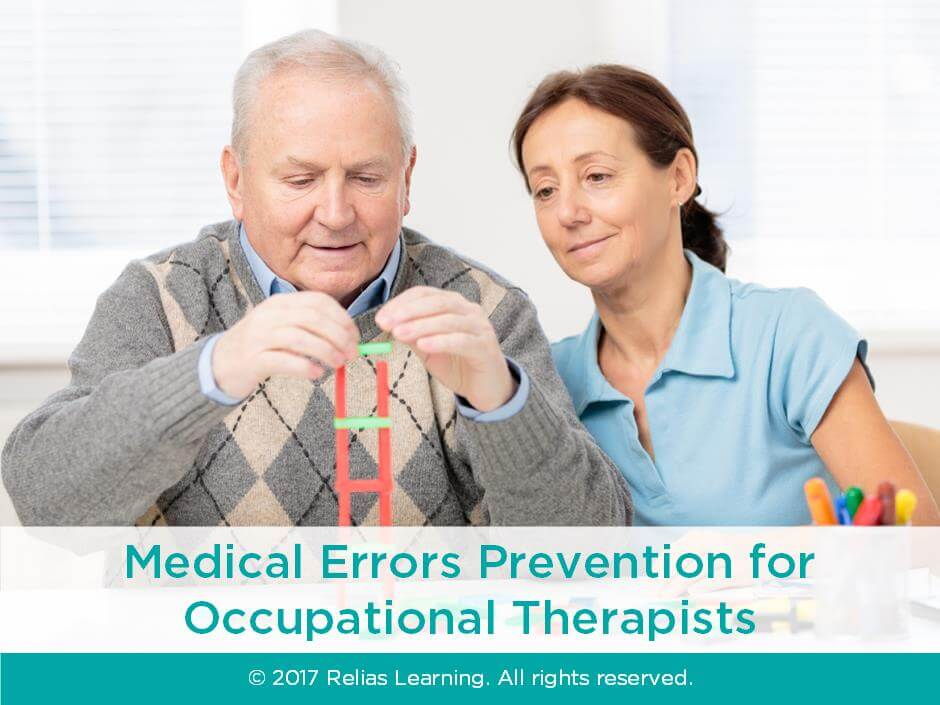 Medical Errors Prevention for Occupational Therapists