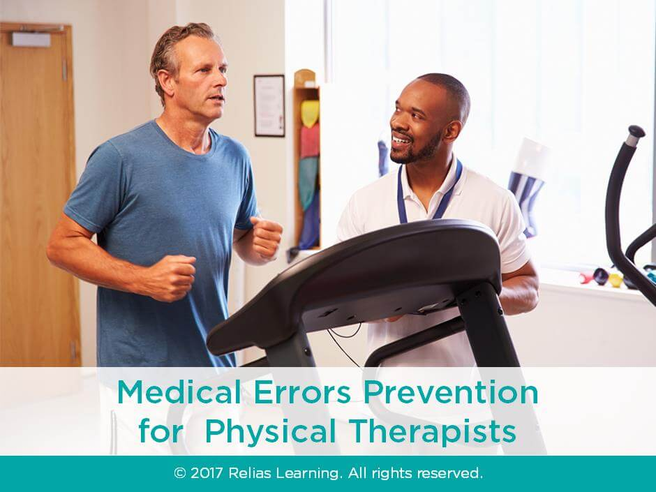 Medical Errors Prevention for Physical Therapists