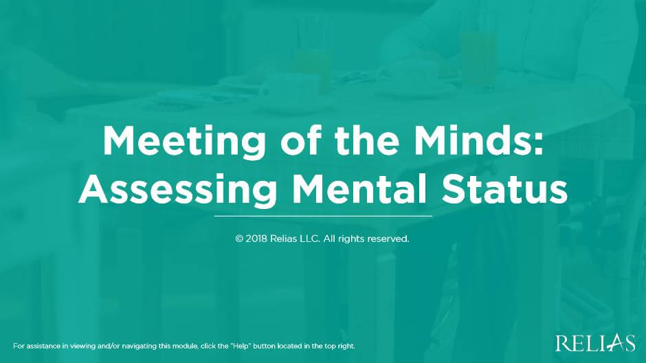 A Meeting of the Minds: Assessing Mental Status