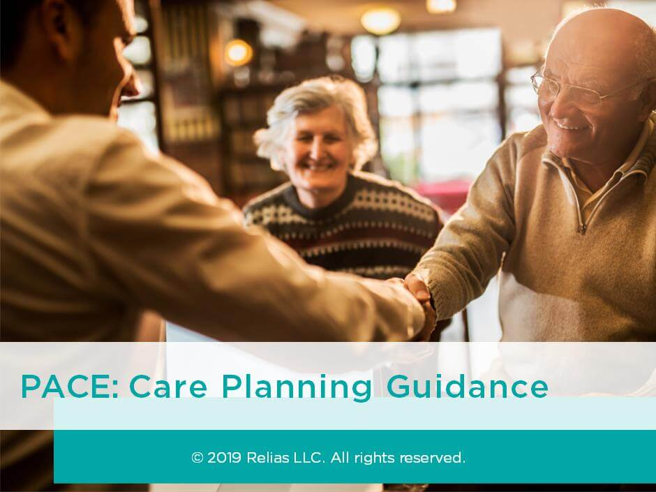 PACE: Care Planning Guidance