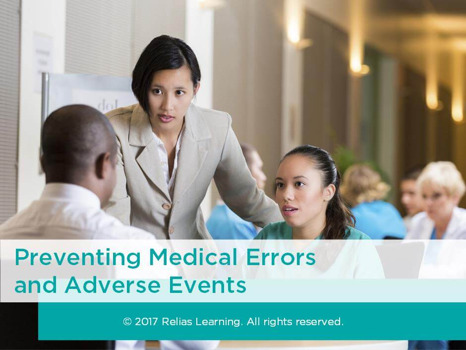 Preventing Medical Errors and Adverse Events