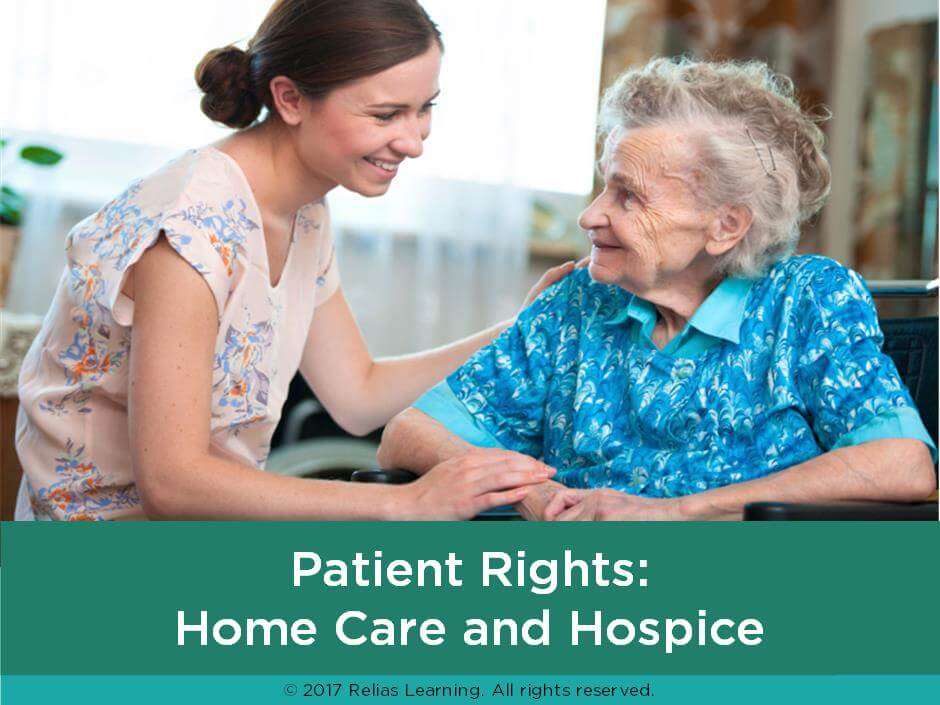 Patient Rights: Home Care and Hospice