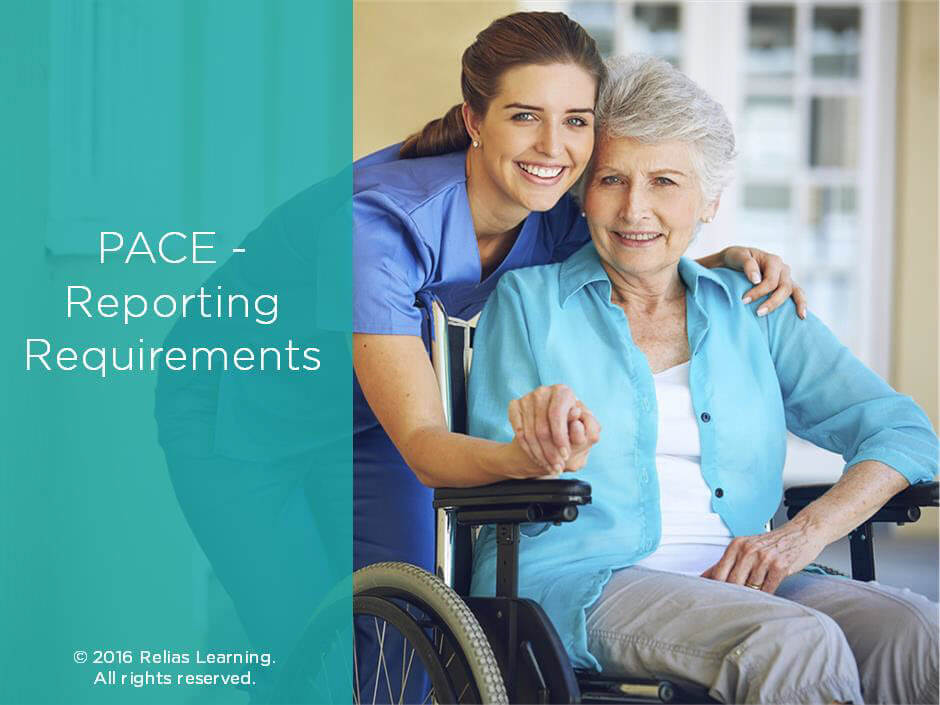PACE - Reporting Requirements