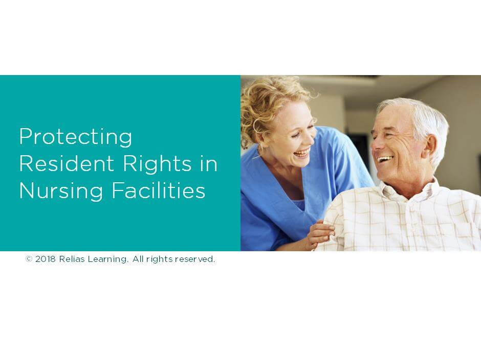 Protecting Resident Rights in Nursing Facilities