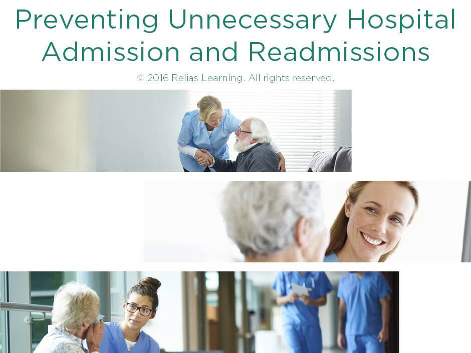Preventing Unnecessary Hospital Admissions and Readmissions