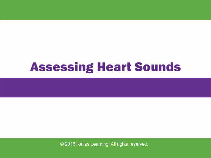 Rapid Review: Assessing Heart Sounds