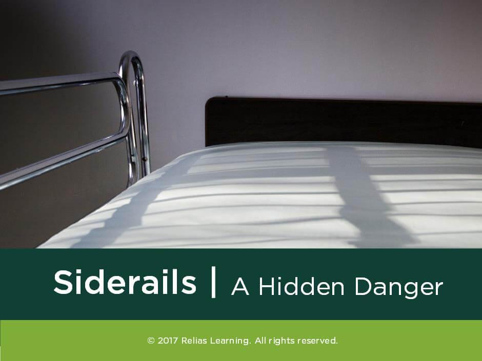 Siderails: A Hidden Danger