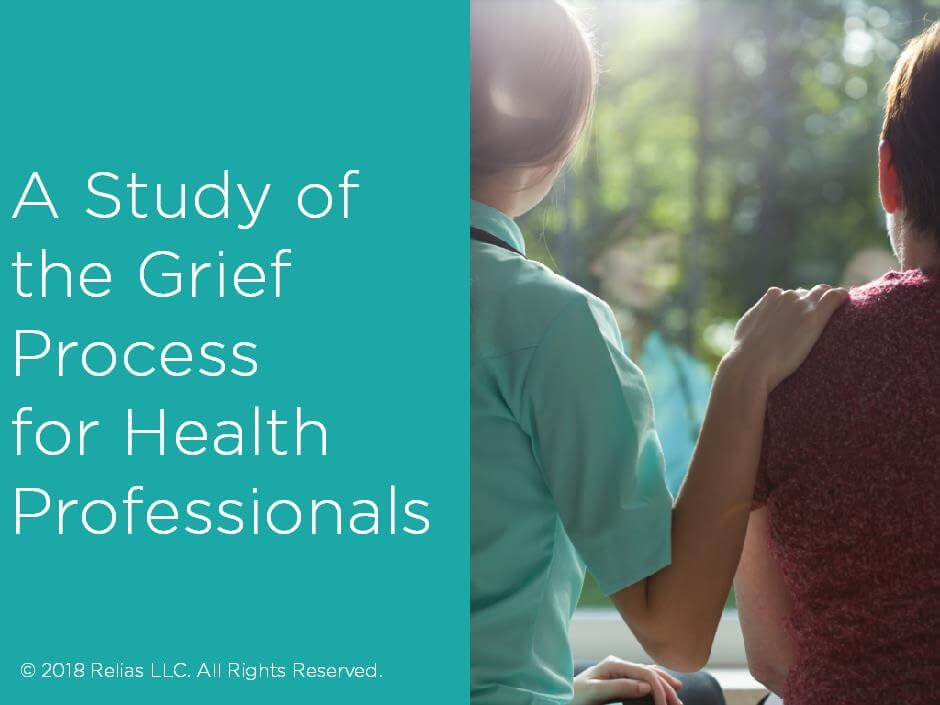 A Study of the Grief Process for Health Professionals