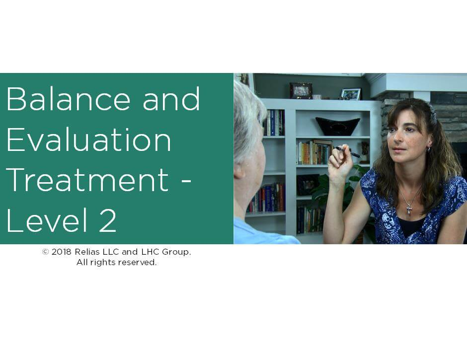 Balance Evaluation & Treatment - Level II