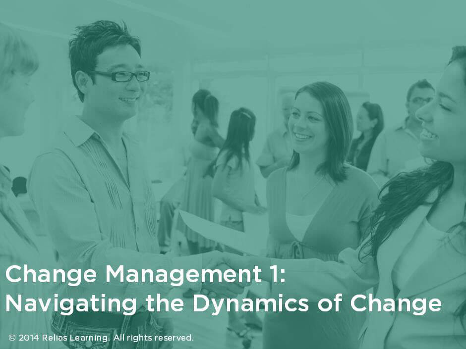 Change Management 1: Navigating the Dynamics of Change